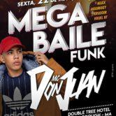 MEGA BAILE FUNK COM MC DON JUAN